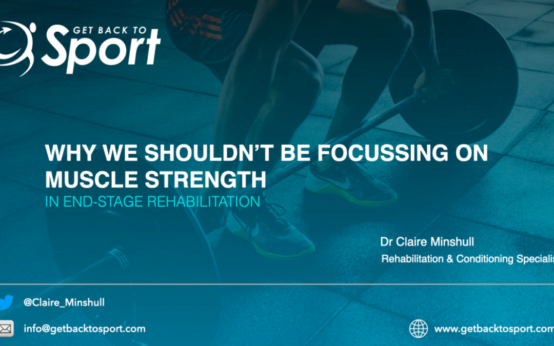 When to Focus on Muscle Strength, In Rehab?